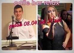 CAFFE BAR RELAX I OVOG PETKA MUZIKA UŽIVO !!!