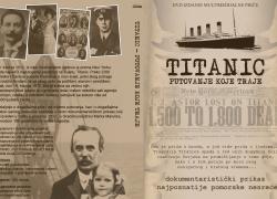 TITANIC PUTOVANJE KOJE TRAJE – Dokumentarni prikaz najpoznatije pomorske tragedije