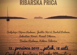 Večer dalmatinske duhovne pisme i riči: RIBARSKA PRIČA