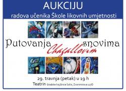 """Humanitarna aukcija učeničkih radova """"Putovanja Chagallovim snovima"""""""