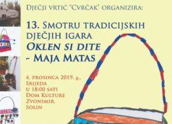"""13. Smotra tradicijskih dječjih igara """"Oklen si dite? – Maja Matas"""", u organizaciji DV Cvrčak"""