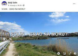 """ZANIMLJIV VIDEO STRANKE """"BOLJI SOLIN"""": SOLIN – GRAD NA MORU?"""